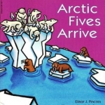 Artic Five Arrive